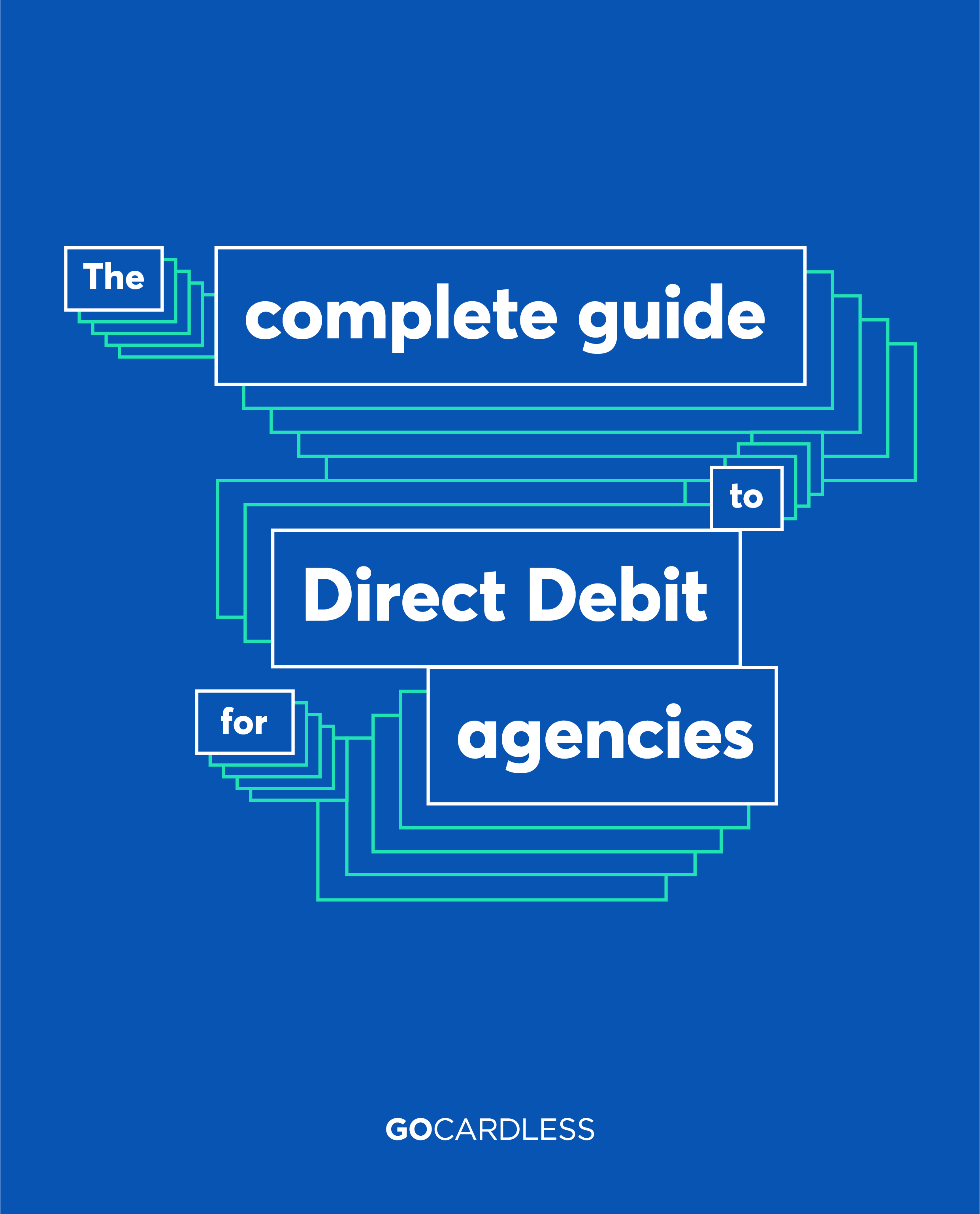 Complete guide to Direct Debit for agencies
