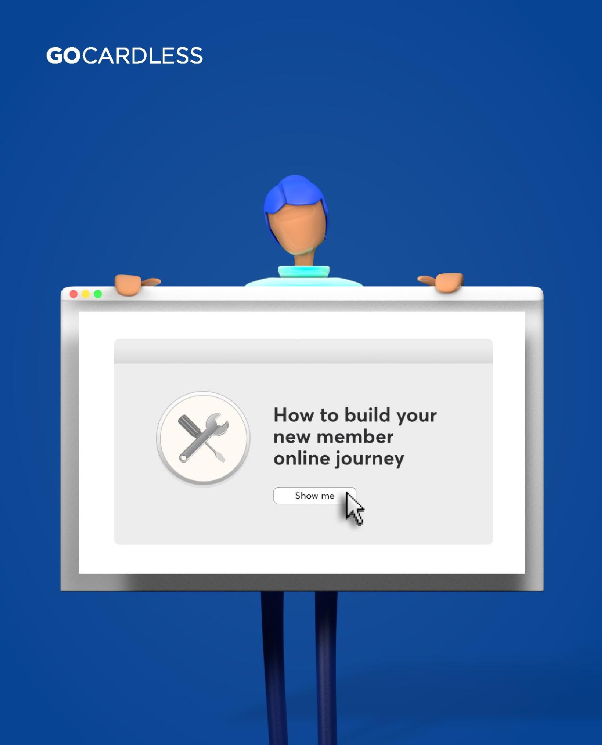How to build your new member online journey.