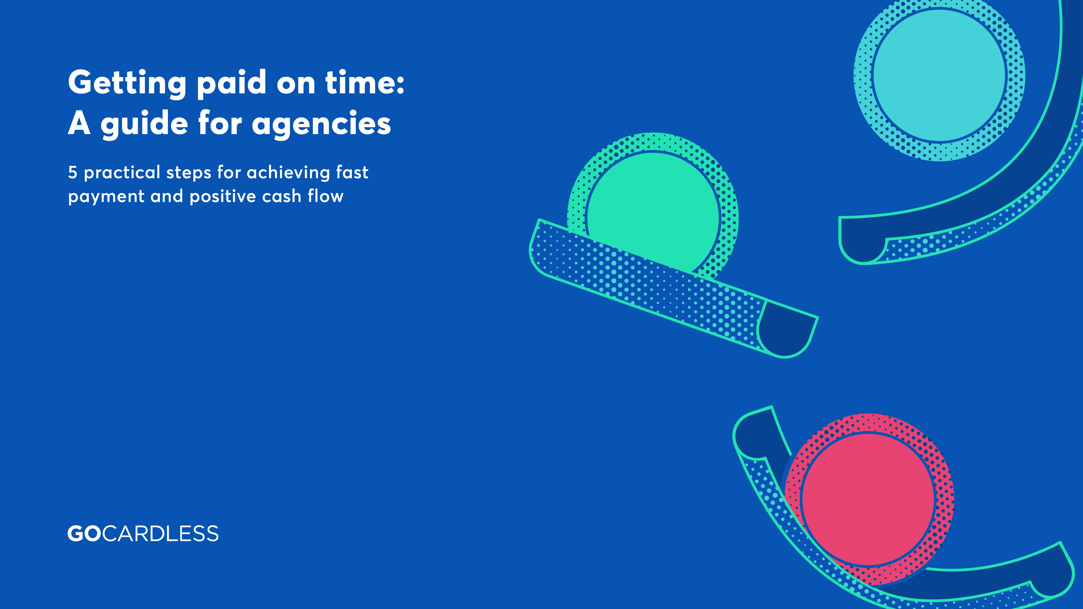 Getting paid on time - guide for agencies