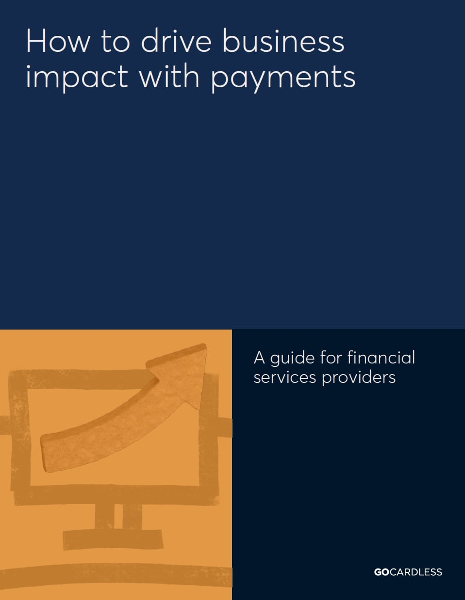 How to drive business impact with payments