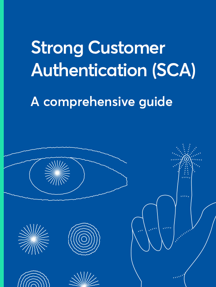 Strong Customer Authentication: A comprehensive guide